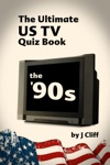 The Ultimate US TV Quiz Book The 90s