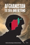 Afghanistan To 2015 And Beyond