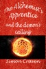 The Alchemist's Apprentice: And the Demon's Calling (book 2)