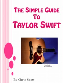 The Simple Guide To Taylor Swift - Chris Scott