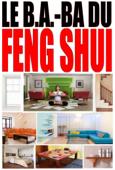 Apprenez le Feng shui