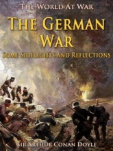 The German War / Some Sidelights And Reflections
