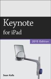 Keynote for iPad (2015 Edition) (Vole Guides) - Sean Kells
