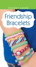 Friendship Bracelets: Pocket Guide