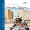Economic Reforms And Growth In India