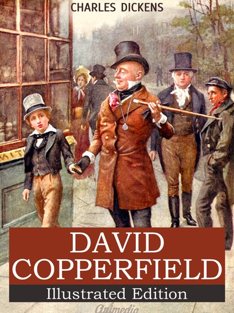 david copperfield written by charles dickens