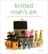 Knitted Noahs Ark