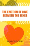 The Emotion Of Love Between The Sexes