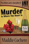 Murder Is Where The Heart Is