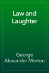 Law and Laughter