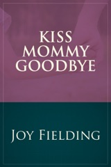Kiss Mommy Goodbye