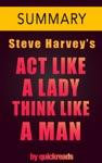 Act Like A Lady Think Like A Man By Steve Harvey -- Summary  Analysis