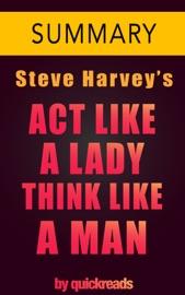 ACT LIKE A LADY, THINK LIKE A MAN BY STEVE HARVEY -- SUMMARY & ANALYSIS