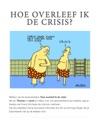 Hoe Overleef Ik De Crisis