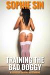 Training The Bad Doggy MF Paid Sex Choking And Spanking