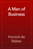 Honoré de Balzac - A Man of Business 앨범 사진