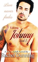 Taking Johnny: A New-Adult Novel