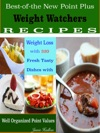 Best-of-the New Point Plus Weight Watchers RECIPES