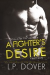 A Fighters Desire Part One