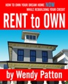 Rent-to-Own How To Find Rent-to-Own Homes NOW While Rebuilding Your Credit