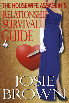The Housewife Assassin's Relationship Survival Guide image