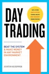Day Trading Beat The System And Make Money In Any Market Environment
