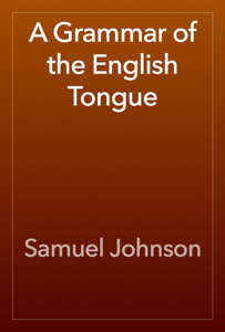 A Grammar of the English Tongue Book Review