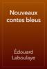 Édouard Laboulaye - Nouveaux contes bleus artwork