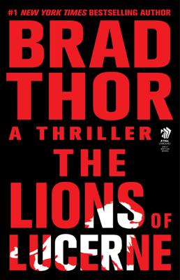 The Lions of Lucerne - Brad Thor book