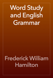 Word Study and English Grammar