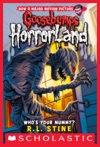 Whos Your Mummy Goosebumps Horrorland 6