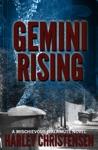 Gemini Rising Mischievous Malamute Mystery Series Book 1