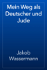 Jakob Wassermann - Mein Weg als Deutscher und Jude ilustración