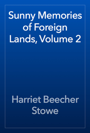 Sunny Memories of Foreign Lands, Volume 2 book