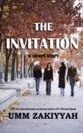 The Invitation A Short Story