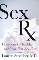 Lauren Streicher - Sex Rx artwork