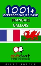 1001+ EXPRESSIONS DE BASE FRANçAIS - GALLOIS