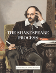 The Shakespeare Process