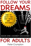 Follow Your Dreams For Adults  Book One