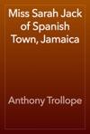 Miss Sarah Jack Of Spanish Town Jamaica