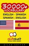 30000 English - Spanish Spanish - English Vocabulary
