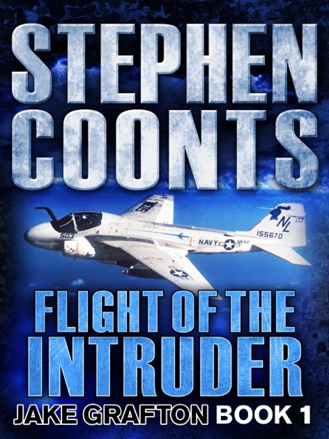 Flight Of The Intruder By Stephen Coonts On IBooks