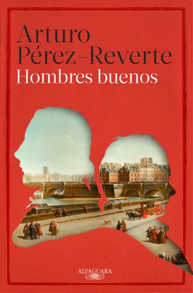 Hombres buenos by Arturo Pérez-Reverte