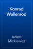 Adam Mickiewicz - Konrad Wallenrod artwork