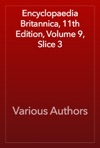 Encyclopaedia Britannica 11th Edition Volume 9 Slice 3