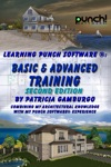 Learning Punch SoftwareR Basic  Advanced Training - Second Edition