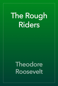 The Rough Riders Book Review