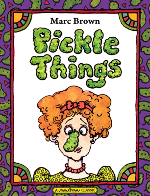 Pickle Things - Marc Brown book