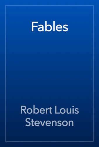 Robert Louis Stevenson - Fables