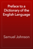Samuel Johnson - Preface to a Dictionary of the English Language artwork
